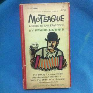McTeague A Story Of San Fransisco By Frank Norris