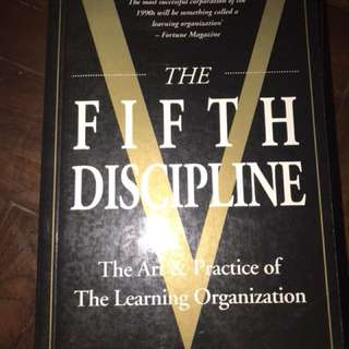 Peter M. Sence's The Fifth Discipline: The Art & Practice of The Learning Organization