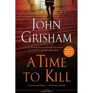 A Time to Kill (John Grisham)