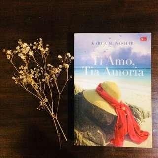TI AMO, TIA AMORA by Karla M. Nashar