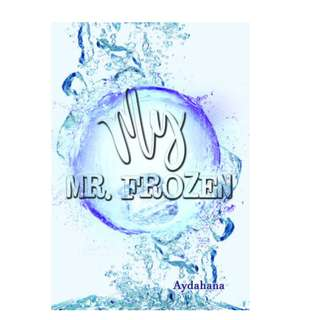 Ebook My Mr. Frozen - Aydahana
