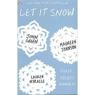 Let It Snow by John Green, Maureen Johnson, Lauren Myracle