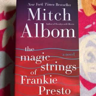 Mitch Albom- The Magic Strings of Frankie Presto