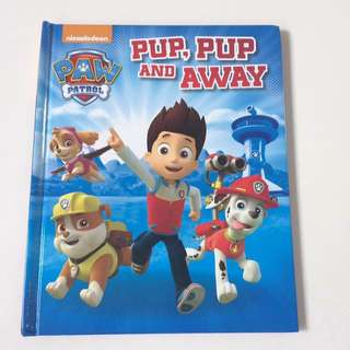 Paw Patrol book - Pup, Pup and away