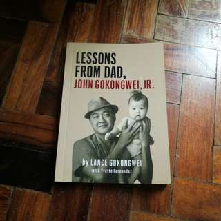 Lessons from Dad by John Gokongwei