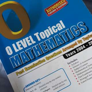 O Level TOPICAL MATHEMATICS [YEAR2004-2013]