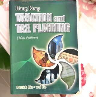Hong Kong taxation and tax planning - 10th edition