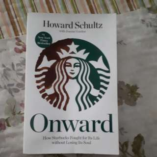 ONWARD BY HOWARD SCHULTZ (BOOK ABOUT STARBUCKS)