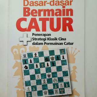 buku dasar dasar dalam bermain catur
