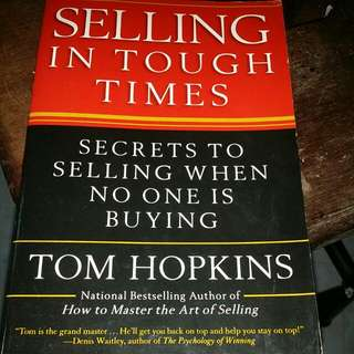 Tom Hopkins Selling In Tough TIMES