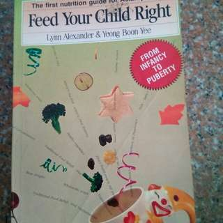 Feed Your Child Right (baby, weaning)