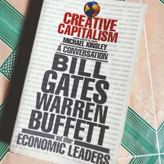 Creative Capitalism: A Conversation with Bill Gates, Warren Buffet, and other Economic Leaders