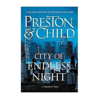City of Endless Night by Douglas Preston & Lincoln Child