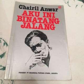 Aku Ini Binatang Jalang - Chairil Anwar