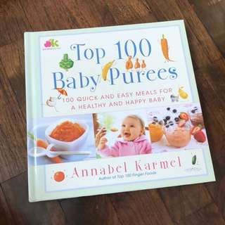 Hardcover - Top 100 Baby Purees by Annabelle Karmel