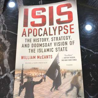 The ISIS apocalypse. The history,target,and doomsday vision of the Islamic state
