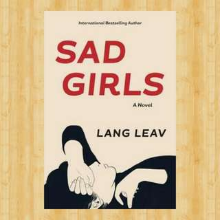 Free! Sad Girls by Lang Leav