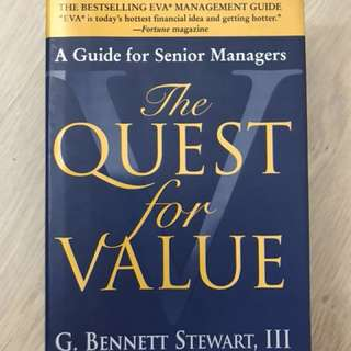 The Quest for Value - G. Bennett Stewart III