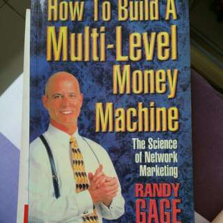 Randy Cage - How to build a Multi-Level Money Machine