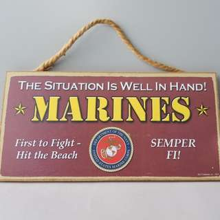 US Marine Corp Morale Booster Signage