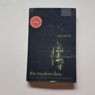 The Modern Firm - Organizational Design for Performance and Growth