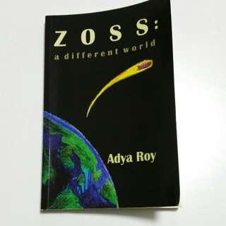 ZOSS:A DIFFERENT WORLD