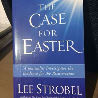 The Case for Easter * Lee Strobel