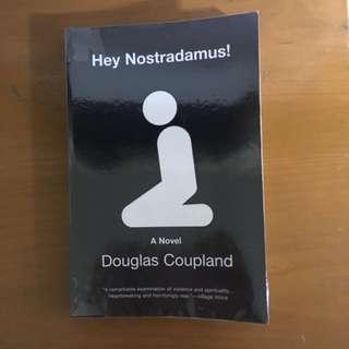 Douglas Coupland Hey Nostradamus