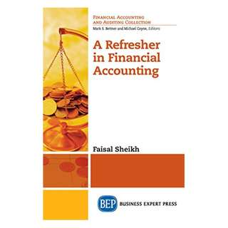 A Refresher in Financial Accounting Kindle Edition by Faisal Sheikh (Author)
