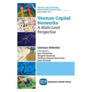 Venture Capital Networks: A Multi-Level Perspective Kindle Edition by Cristiano Bellavitis (Author)