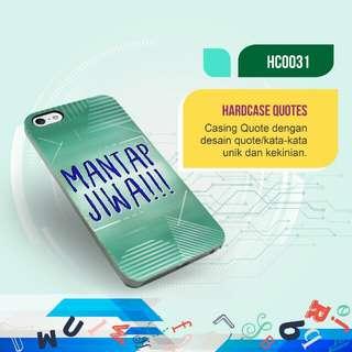 "Premium ""Mantap Jiwa"" Hardcase/Softcase (Bisa Request Quote)"