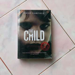 National Best Seller Novel Based on True Story The Child by Brian Garfield