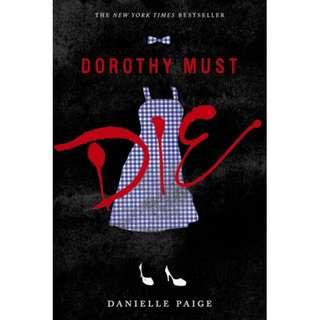 Dorothy Must Die (Danielle Paige)