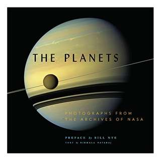 The Planets: Photographs from the Archives of NASA Kindle Edition by Nirmala Nataraj (Author),‎ NASA (Photographer),‎ Bill Nye  (Preface)