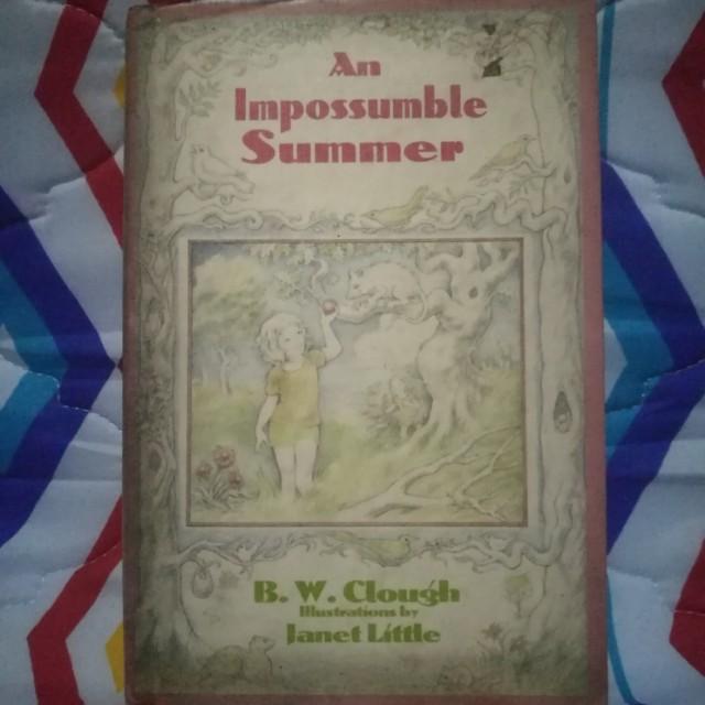 An Impossumble Summer by B.W Clough