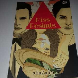 Miss pesimis by alia zalea