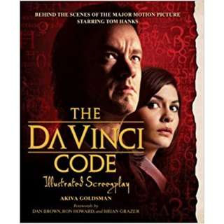 The Da Vinci Code Illustrated Screenplay: Behind the Scenes of the Major Motion Picture Paperback