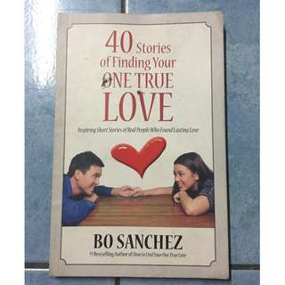 40 Stories of Finding Your One True Love by Bo Sánchez