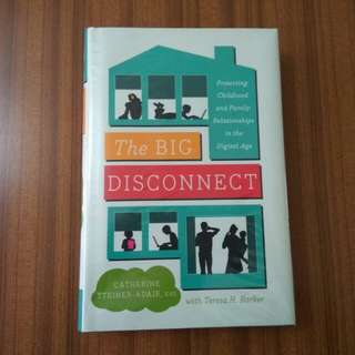 The Big Disconnect by Dr. Teresa H. Barker