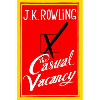 The Casual Vacancy (J.K. Rowling)