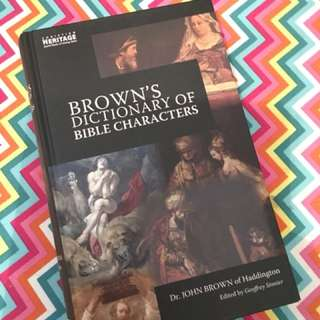 Charity Sale! Browns Dictionary of Bible Characters by Dr. John Brown