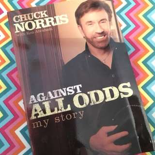 Charity Sale! Against All Odds my Story by Chuck Norris