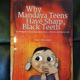 Why Mandaya Teens Have Sharp, Black Teeth