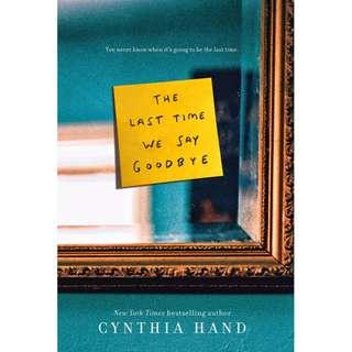 The Last Time We Say Goodbye (Cynthia Hand)