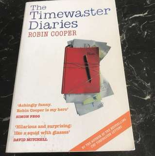 The Timewaster Diaries by Robin Cooper (hilarious new novel)