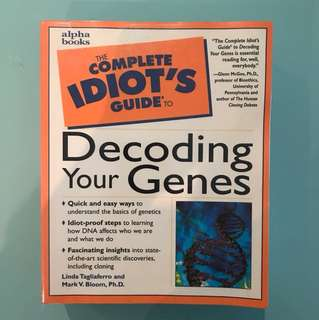 Decoding Your Genes - The Complete Idiot's Guide