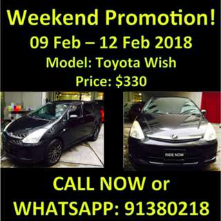 WEEKEND PROMOTION 9-12 Feb Toyota Wish
