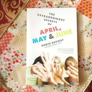 The Extraordinary Lives of April, May and June