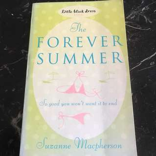 The Forever Summer (So good you won't want it to end!) By Suzanne Macpherson (Special Offer!)