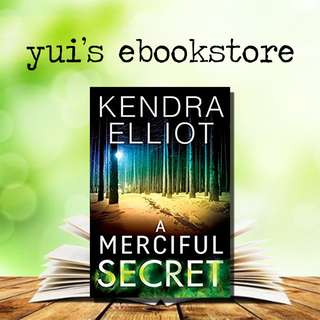 YUI'S EBOOKSTORE - A MERCIFUL SECRET - MERCY KILPATRICK #3